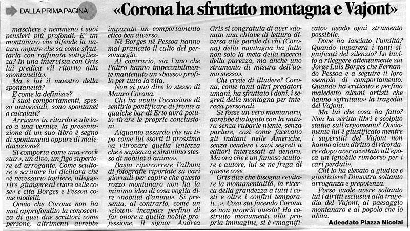 Mauro corona sfrutta il vajont per lucro for I nobili infissi opinioni